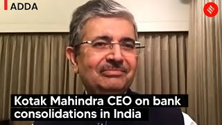 Kotak Mahindra CEO on bank consolidations in India