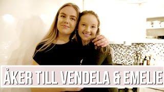 ÅKER TILL VENDELA & EMELIE I SKÅNE | VLOGG