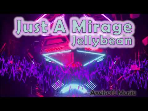 "Jellybean - ""Just A Mirage"" (Axelsoft's Xmas Party Remix)"