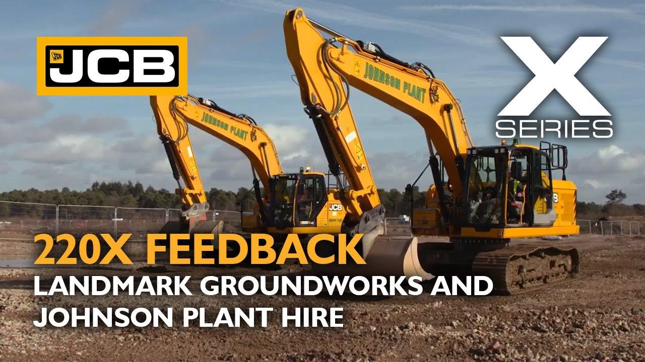 JCB X Series 220X Operator Testimonial - Landmark Groundworks and Johnson Plant Hire