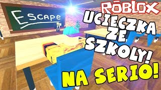 ESCAPE FROM SCHOOL!  FOR REAL! | ROBLOX #154