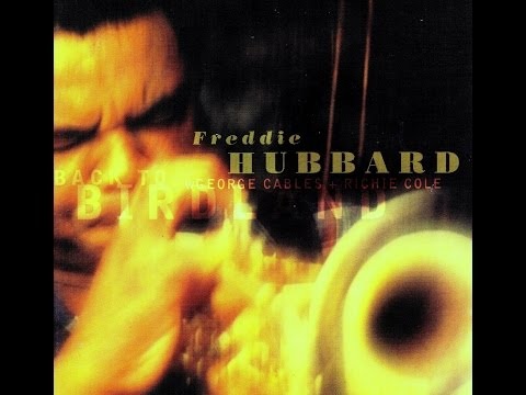 Freddie Hubbard - Shaw 'Nuff