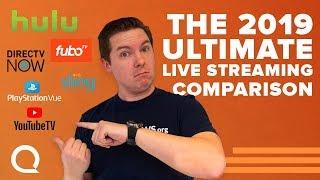 Ultimate Streaming TV Comparison | YouTube TV, Hulu Live, Sling, DIRECTV NOW, PS VUE, FuboTV