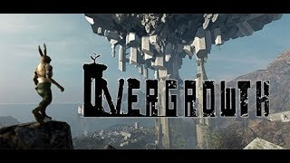 Overgrowth | Game Coverage | Twitch Extended Highlight