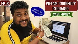 VIETNAM TRAVEL GUIDE   CURRENCY EXCHANGE SAVING MONEY TIPS   4K