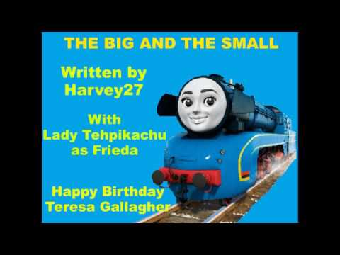The Big and the Small (Happy Birthday Teresa Gallagher)