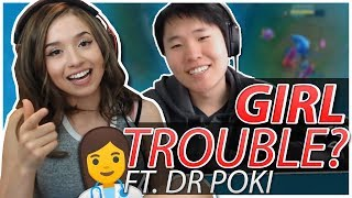 DR POKI GIVES TOAST FEMALE ADVICE! | Lulu Support!