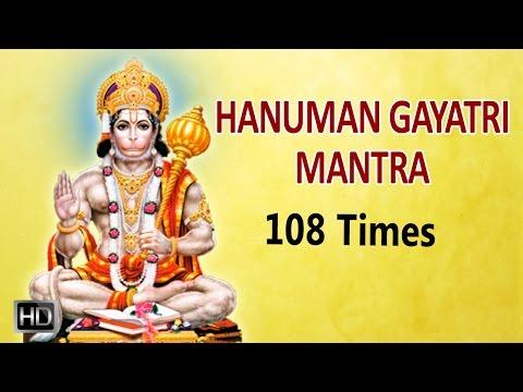 Shri Hanuman Gayatri Mantra - 108 Times Powerful Chanting - Mantra for Strength & Success