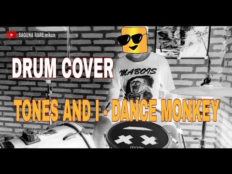 TONES AND I - DANCE MONKEY (DRUM COVER)//SAGUNA