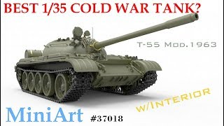 MiniArt T-55 w/interior - Best Cold War 35th Scale Kit?