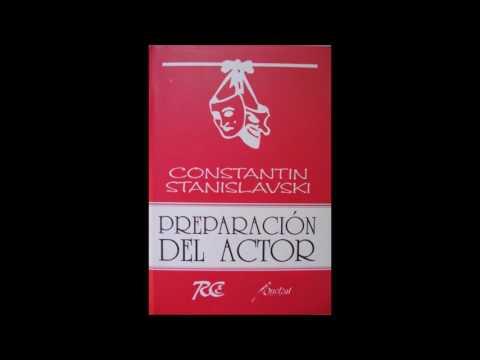 Preparación del Actor  - Constantin Stanislavski AUDIOLIBRO Parte 1/3 (VOZ FEMENINA)