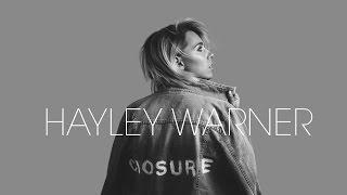 Hayley Warner - Closure