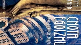 "1. Etyka absolutna - ""Cnota Egoizmu"" by Ayn Rand, Audiobook PL"