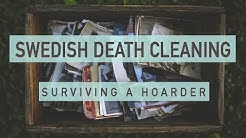 Death Cleaning | Surviving a hoarder - 5 Things I learned