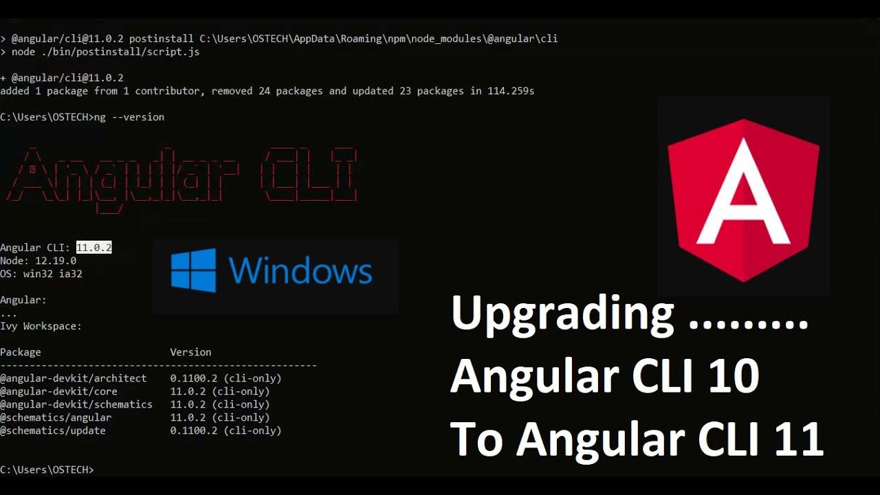Upgrade Angular CLI 10 to Angular CLI 10 in Windows 10   Update angular cli  angular/clilatest
