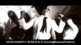 EXTAZY - SMAKOWAC BEDE CIE - Teledysk - DISCO POLO