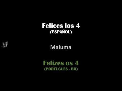Felices los 4 - Maluma - Letra e Tradução