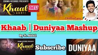 Duniyaa X Khaab Mashup   Duniyaa Lucca Chuppi   Khaab By Crown Record ft. Akhil & Dhuvani Bahunshali