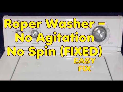 roper washer — no agitation no spin (fixed)