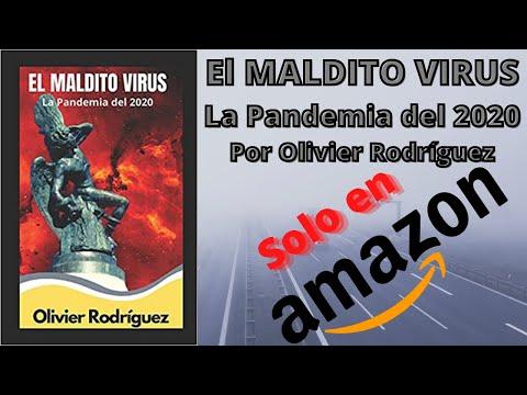 EL MALDITO VIRUS de Olivier Rodriguez