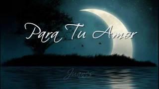 Para Tu Amor-Juanes