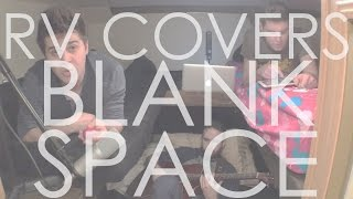 PLAIN CITIES - RV Covers - Blank Space (Taylor Swift)