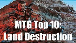 MTG Top 10:  Land Destruction