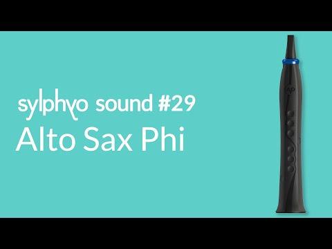 Sylphyo Sound #29: Alto Sax Phi
