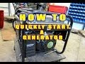 HOW-TO Quickly Start A Generator