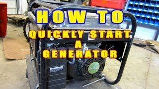 HOW-TO Quickly Start A Generator That Won