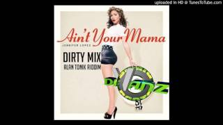 DJ Divanz - Ain't Your Mama (Dirty Mix 2016)