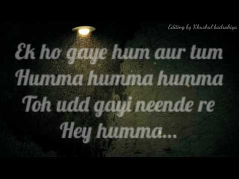 The humma reprise lyrical song - ok jaanu