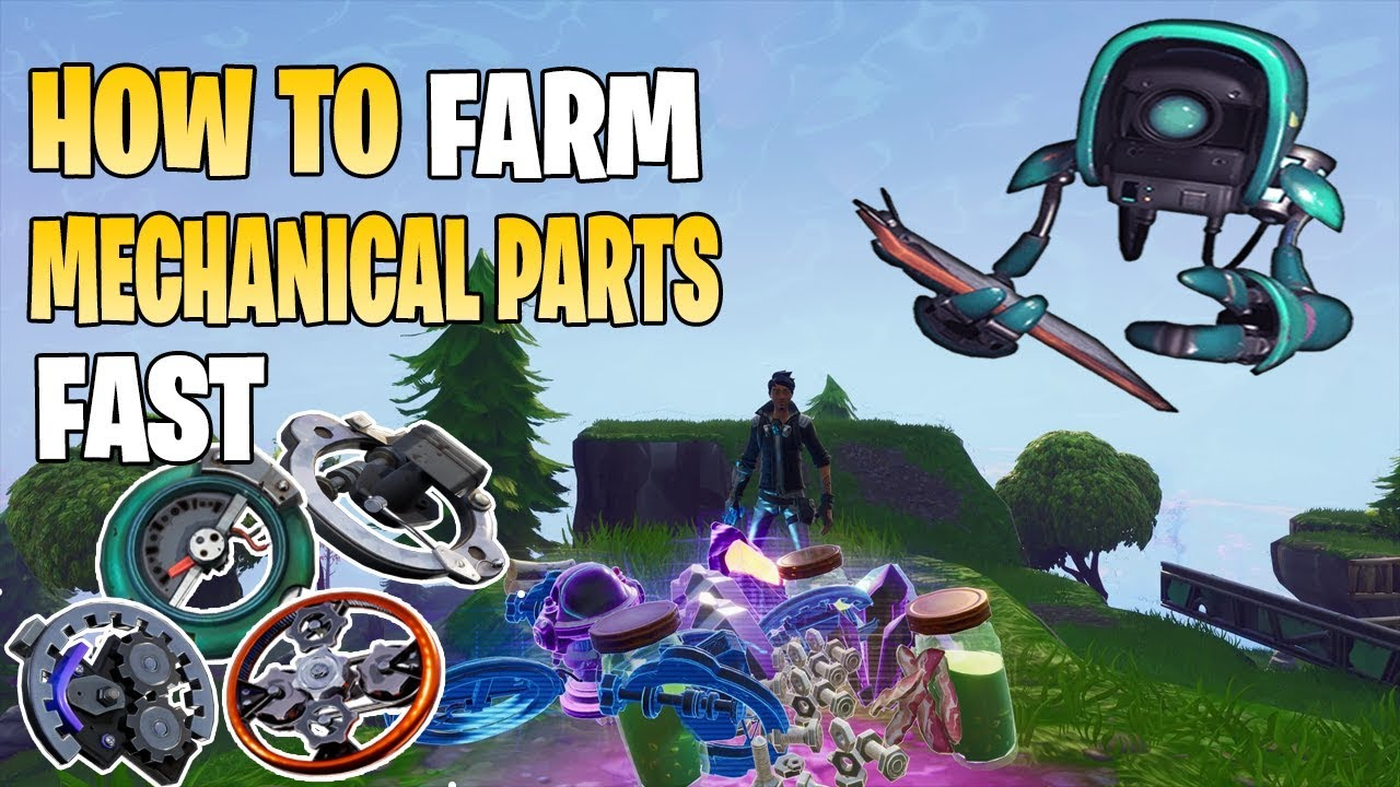 how to farm mechanical parts fast fortnite save the world pve sturdy sleek mechanical parts - fortnite sturdy mechanical parts