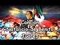 Canción Benito Juarez 21 marzo Infantil preescolar primaria Letra