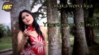 Dangdut ngapak - langka wong liya - yayat imrona ft ina sabila.mp3