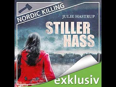 Stiller Hass von Julie Hastrup (Krimi) Hörbuch