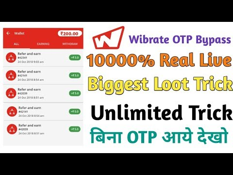 OTP Bypass !! Wibrate App Ha*K Live Proof !!1000₹ Trick !! Unlimited Trick 1000% Working