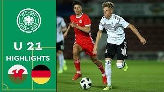 U 21 startet furios in die Quali | Wales - Deutschland 1:5 | Highlights | U 21 EM-Qualifikation