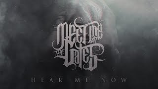 Baixar MEET ME AT THE GATES - HEAR ME NOW (Official Lyric Video)