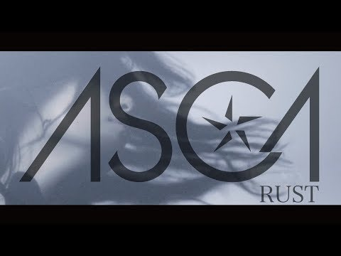 ASCA 『RUST』Music Video(YouTube EDIT ver.)