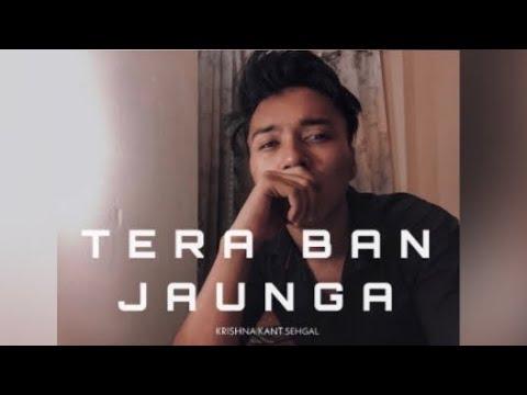 tera-ban-jaunga---krishna-kant-sehgal