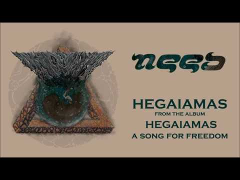 Need - Hegaiamas (Official Audio)
