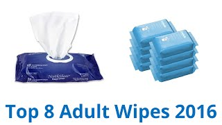 8 Best Adult Wipes 2016