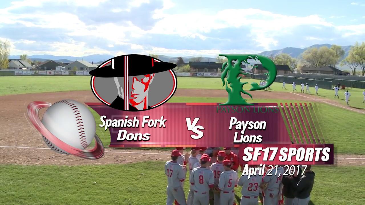 Spanish Fork vs Payson High School Baseball HL | April 21, 2017