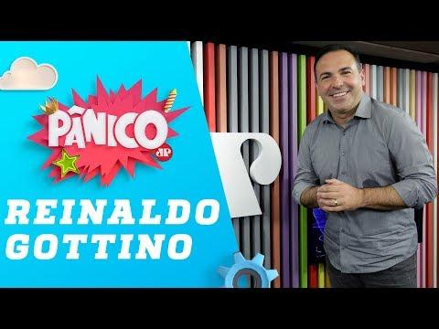 Reinaldo Gottino - Pânico - 26/07/19