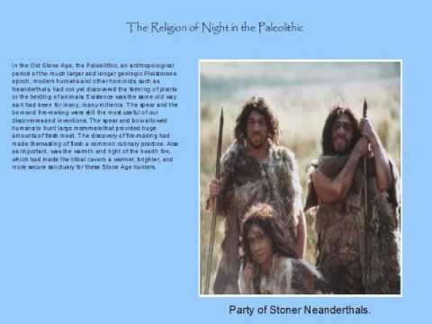 Religion of Night in the Paleolithic.