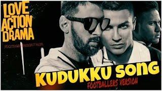 Kudukku Song Football Players Version | Malyalam Status Video| #LAD #footballpraanthan #football