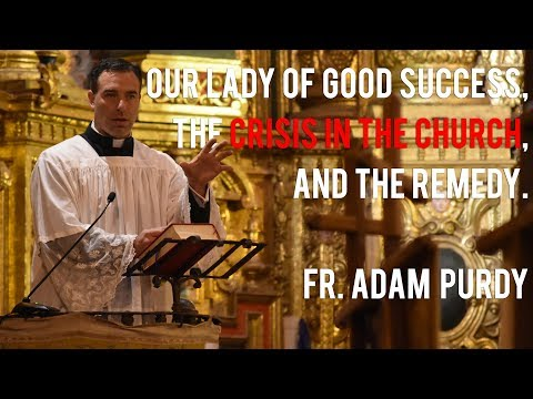 The Crisis in the Catholic Church and Our Lady of Buen Suceso