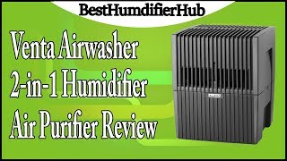 Venta Airwasher 2-in-1 Humidifier & Air Purifier Review
