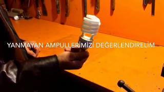ampul- Yanmayan ampulleri atmayın